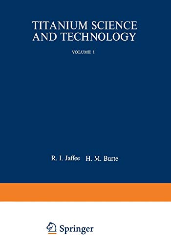 9781475713480: Titanium Science and Technology (Metallurgical Society of Aime Proceedings)