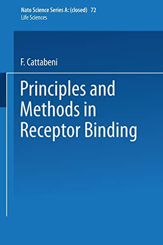 9781475715798: Principles and Methods in Receptor Binding (Nato Science Series A:)