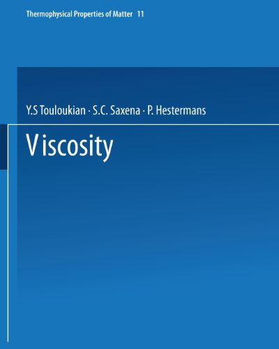 9781475716306: Viscosity (Thermophysical Properties of Matter)