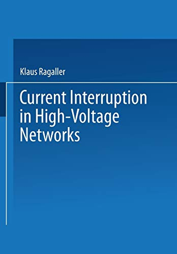 Current Interruption in High-Voltage Networks: KLAUS RAGALLER