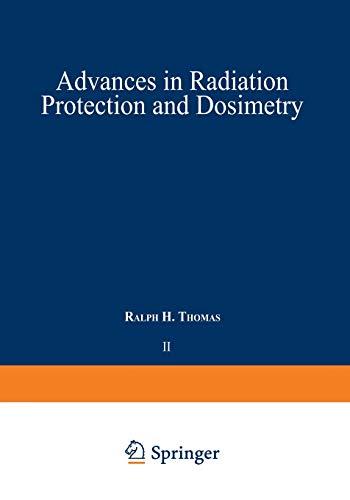 9781475717174: Advances in Radiation Protection and Dosimetry in Medicine (Ettore Majorana International Science Series)