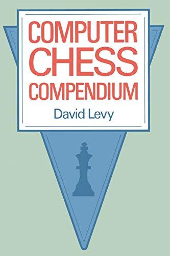 9781475719703: Computer Chess Compendium