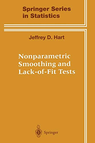 Nonparametric Smoothing and Lack-of-Fit Tests: JEFFREY HART