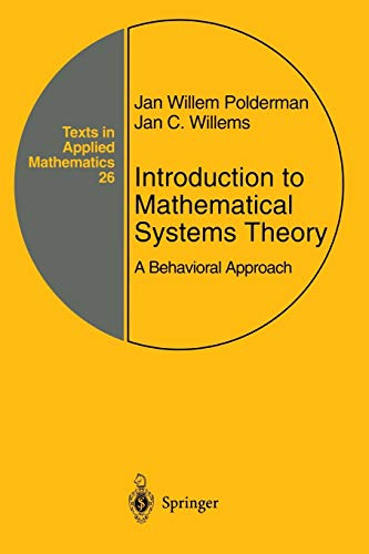 9781475729559: Introduction to Mathematical Systems Theory: A Behavioral Approach (Texts in Applied Mathematics)