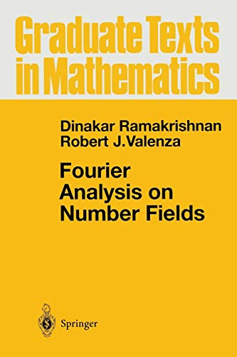 9781475730876: Fourier Analysis on Number Fields (Graduate Texts in Mathematics)