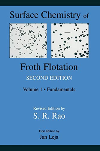 9781475743043: Surface Chemistry of Froth Flotation: Volume 1: Fundamentals