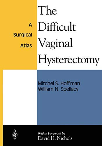 9781475743258: The Difficult Vaginal Hysterectomy: A Surgical Atlas