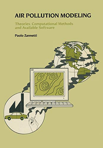9781475744675: Air Pollution Modeling: Theories, Computational Methods and Available Software