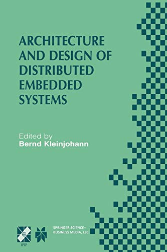 9781475745351: Architecture and Design of Distributed Embedded Systems: IFIP WG10.3/WG10.4/WG10.5 International Workshop on Distributed and Parallel Embedded Systems ... in Information and Communication Technology)