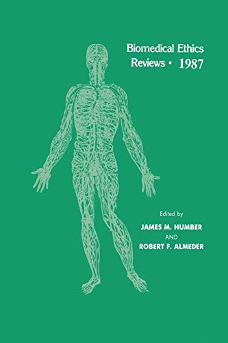 9781475746365: Biomedical Ethics Reviews · 1987
