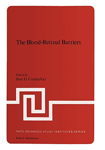 9781475746570: The Blood-Retinal Barriers (Nato Science Series A:)