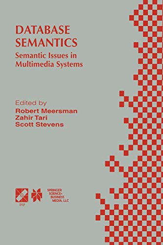Database Semantics Semantic Issues in Multimedia Systems IFIP Advances in Information and ...