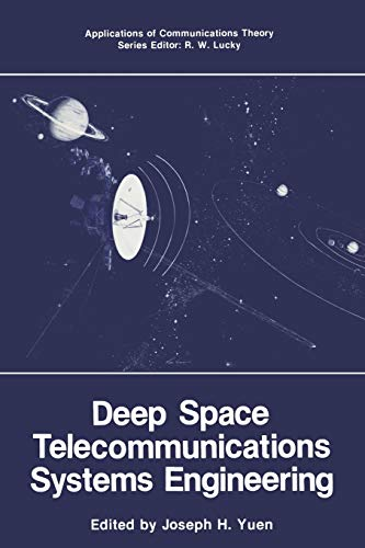 9781475749250: Deep Space Telecommunications Systems Engineering (Applications of Communications Theory)