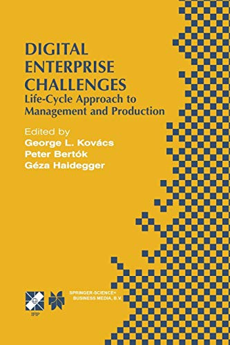 9781475749878: Digital Enterprise Challenges: Life-Cycle Approach to Management and Production (IFIP Advances in Information and Communication Technology)