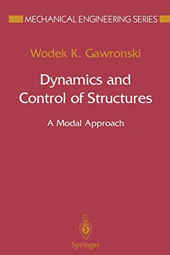 9781475750331: Dynamics and Control of Structures: A Modal Approach (Mechanical Engineering Series)