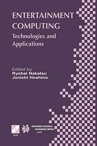 9781475751536: Entertainment Computing: Technologies and Application (IFIP Advances in Information and Communication Technology)