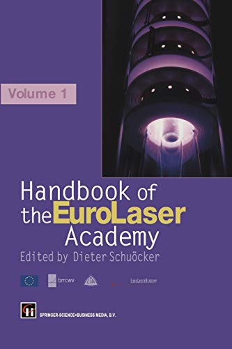 9781475753851: Handbook of the Eurolaser Academy: Volume 1 (Engineering Lasers and Their Applications)