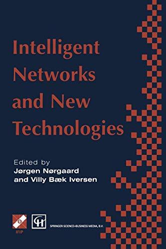Intelligent Networks and Intelligence in Networks: Ifip: Norgaard, Jorgen (Editor)/