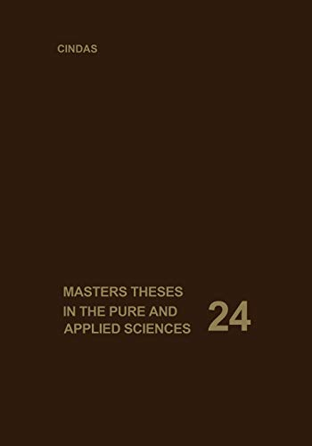 9781475757873: Masters Theses in the Pure and Applied Sciences: Accepted by Colleges and Universities of the United States and Canada. Volume 24