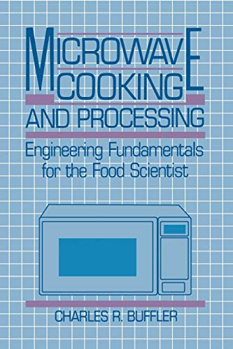 Microwave Cooking and Processing: Engineering Fundamentals for the Food Scientist: Charles R. ...