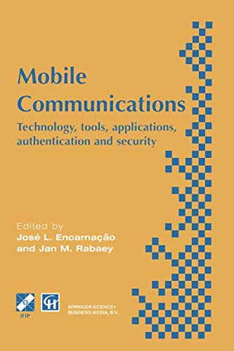 9781475758573: Mobile Communications: Technology, tools, applications, authentication and security IFIP World Conference on Mobile Communications 2 – 6 September ... in Information and Communication Technology)