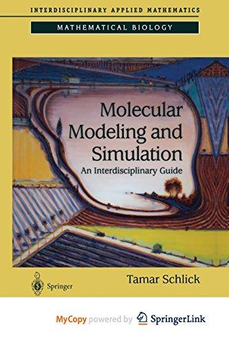 9781475758924: Molecular Modeling and Simulation: An Interdisciplinary Guide