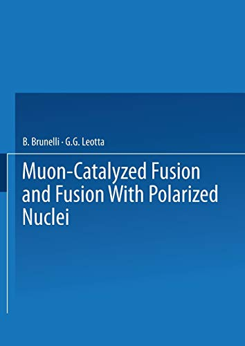 9781475759327: Muon-Catalyzed Fusion and Fusion With Polarized Nuclei