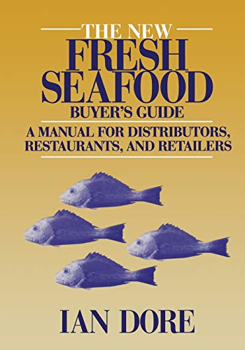 9781475759921: The New Fresh Seafood Buyer's Guide: A manual for distributors, restaurants and retailers