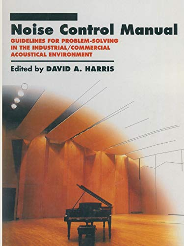 9781475760118: Noise Control Manual: Guidelines for Problem-Solving in the Industrial / Commercial Acoustical Environment