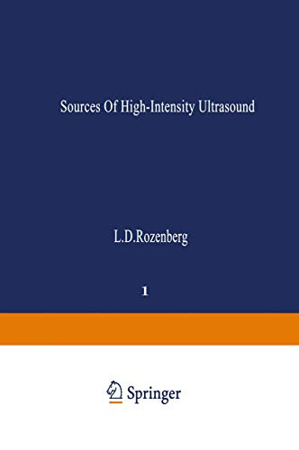 9781475764550: Sources of High-Intensity Ultrasound (Ultrasonic Technology) (Volume 1)