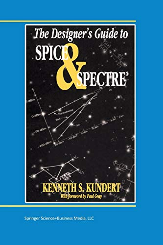 9781475770117: The Designer's Guide to Spice and Spectre® (The Designer's Guide Book Series)