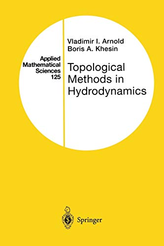 9781475771534: Topological Methods in Hydrodynamics (Applied Mathematical Sciences)