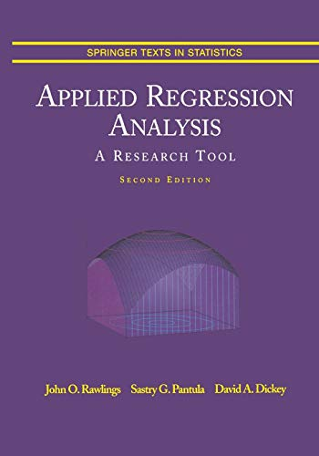 9781475771558: Applied Regression Analysis: A Research Tool (Springer Texts in Statistics)