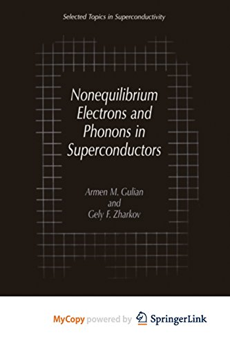 9781475772418: Nonequilibrium Electrons and Phonons in Superconductors: Selected Topics in Superconductivity