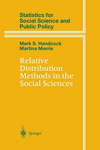 9781475772562: Relative Distribution Methods in the Social Sciences (Statistics for Social and Behavioral Sciences)