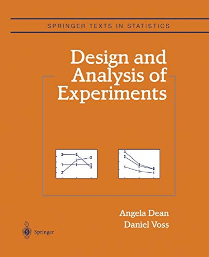 9781475772920: Design and Analysis of Experiments (Springer Texts in Statistics)