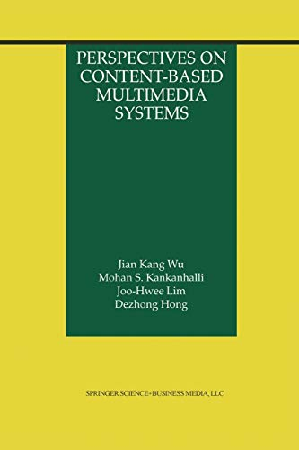 9781475773613: Perspectives on Content-Based Multimedia Systems (The Information Retrieval Series)