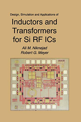 9781475773668: Design, Simulation and Applications of Inductors and Transformers for Si RF ICS (The Springer International Series in Engineering and Computer Science)