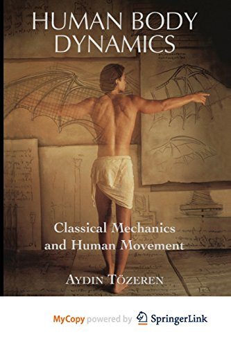 9781475773897: Human Body Dynamics: Classical Mechanics and Human Movement