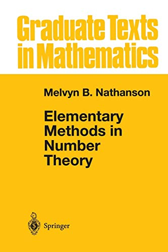 9781475773927: Elementary Methods in Number Theory (Graduate Texts in Mathematics)
