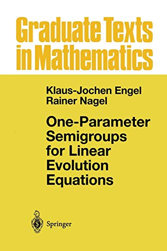 9781475774092: One-Parameter Semigroups for Linear Evolution Equations (Graduate Texts in Mathematics)