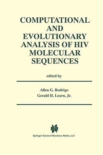 9781475774542: Computational and Evolutionary Analysis of HIV Molecular Sequences