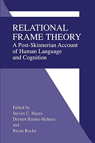 9781475775211: Relational Frame Theory: A Post-Skinnerian Account of Human Language and Cognition