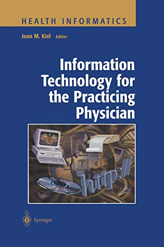 9781475775570: Information Technology for the Practicing Physician (Health Informatics)