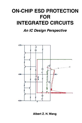 9781475775747: On-Chip ESD Protection for Integrated Circuits: An IC Design Perspective (The Springer International Series in Engineering and Computer Science)