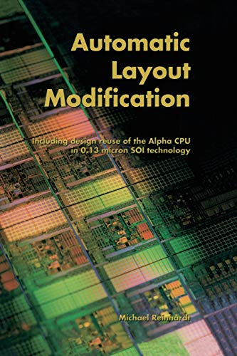 9781475775877: Automatic Layout Modification: Including design reuse of the Alpha CPU in 0.13 micron SOI technology