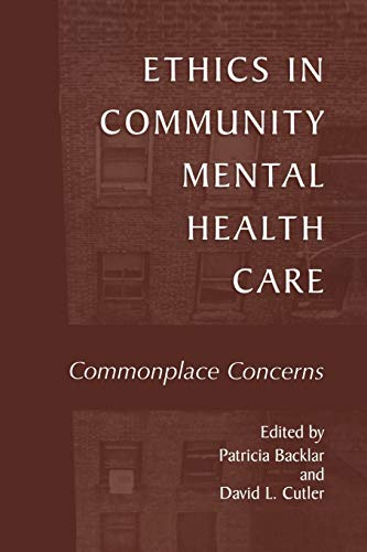 9781475775914: Ethics in Community Mental Health Care: Commonplace Concerns