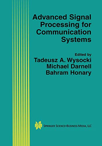 9781475776201: Advanced Signal Processing for Communication Systems (The Springer International Series in Engineering and Computer Science)