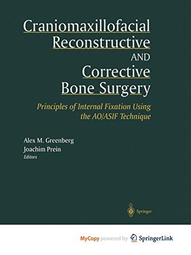 9781475776935: Craniomaxillofacial Reconstructive and Corrective Bone Surgery: Principles of Internal Fixation Using AO/ASIF Technique