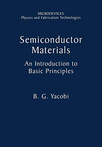 9781475777932: Semiconductor Materials: An Introduction to Basic Principles (Microdevices)